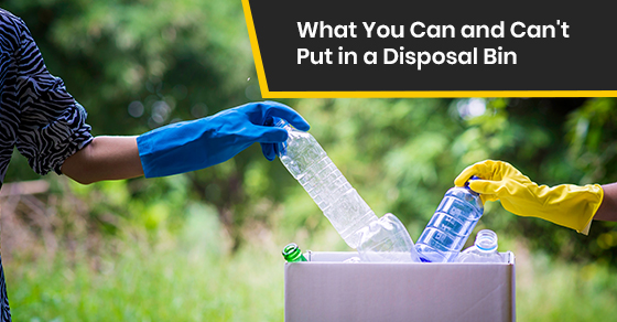 What can we put in a Disposal Bin?
