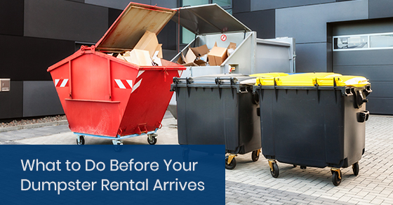 What to do before your dumpster rental arrives