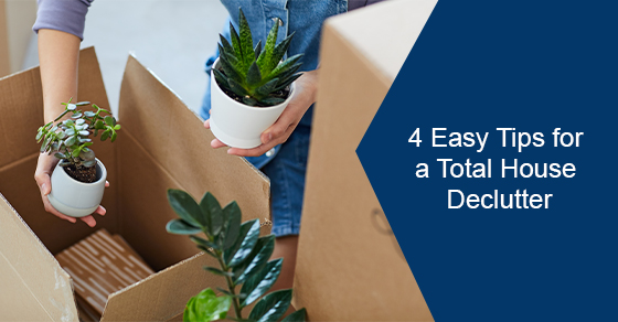 4 Easy Tips for a Total House Declutter